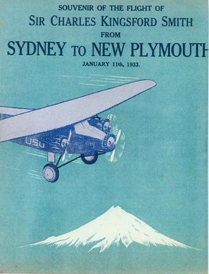 Souvenir of the flight of Sir Charles Kingsford-Smith from Sydney to New Plymouth January 11th 1933.