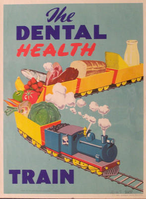 The Dental Health Train [poster]