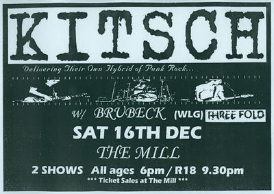 'Kitsch' delivering their own hybrid of punk rock. W/Brubeck (WLG) Threefold. At the Mill, Saturday 16th December [poster]